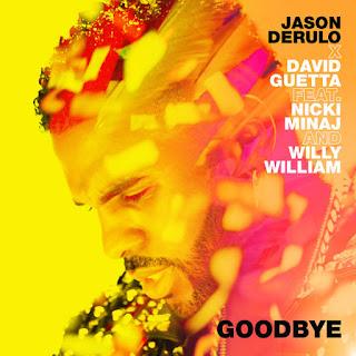 Lirik Lagu Jason Derulo, David Guetta - Goodbye + Arti Dan Terjemahan