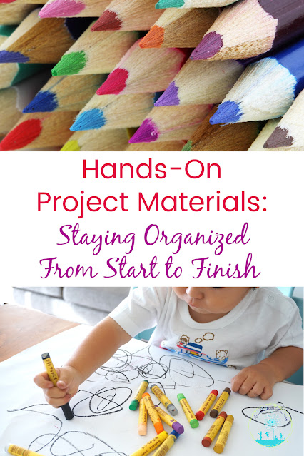 Hands-On Project Materials: Staying Organized From Start to Finish