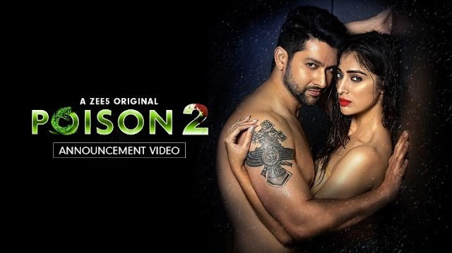 Zee5 Poison Season 2 Release Date, Cast, Promo,Story and Trailer,Download Poison 2