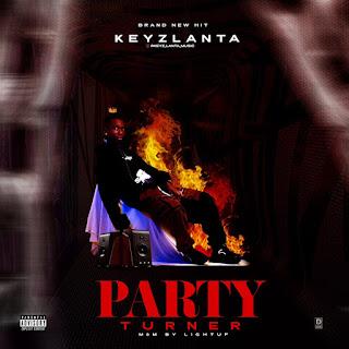[Music] keyz Lanta PartyTurner