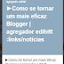 ►Como se tornar um mais eficaz Blogger