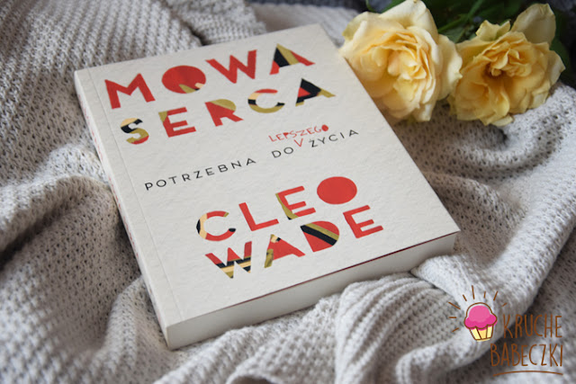 """Mowa serca"" Cleo Wade"