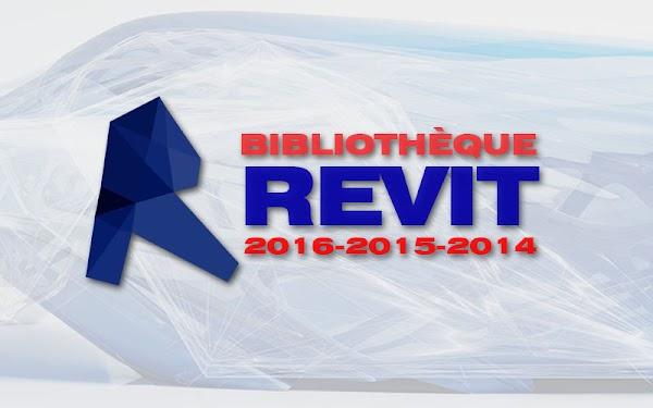 Bibliothèque Revit Architecture 2014 - 2019
