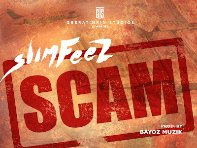 DOWNLOAD MP3: Slimfeez - Scam || @Slimfeez_GTS