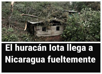El huracán Iota llega a Nicaragua como segundo golpe