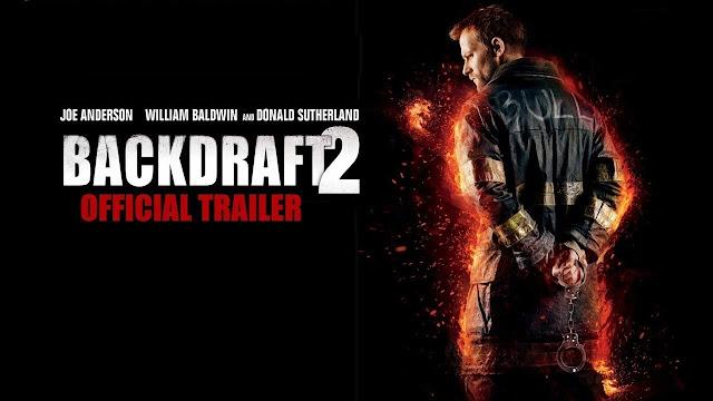 https://horrorsci-fiandmore.blogspot.com/p/backdraft-2-official-trailer.html