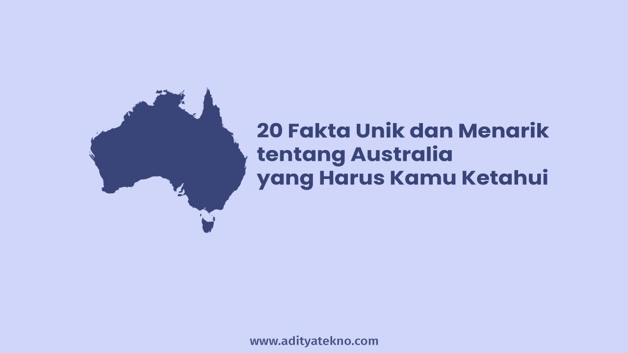 Fakta Unik dan Menarik tentang Australia