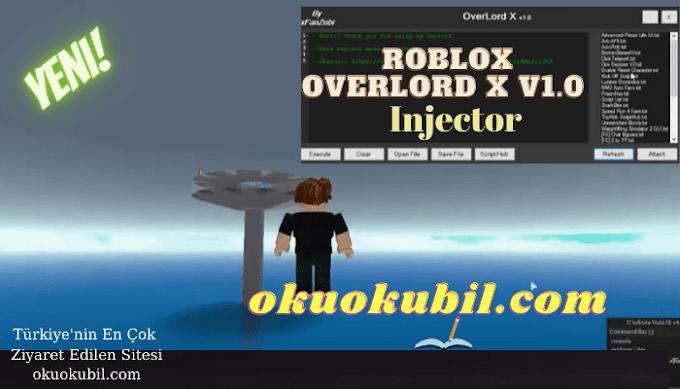 Roblox OverLord X v1.0 Keysiz Hile Injector Programı İndir Mart