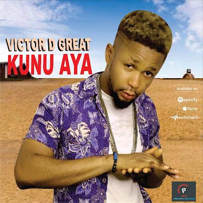 Victor D Great - Kunu Aya