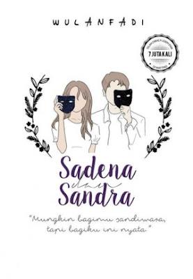 Sadena dan Sandra by Wulanfadi Pdf