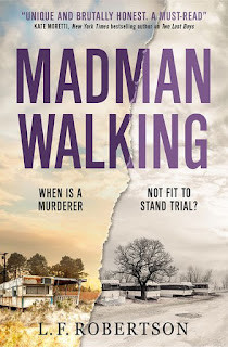 Madman Walkin by L.F. Robertson