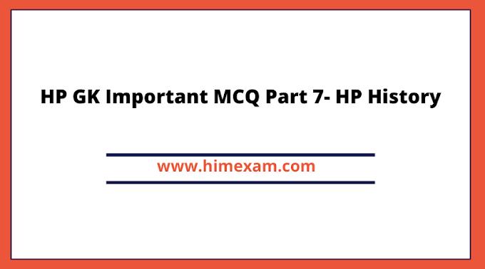 HP GK Important MCQ Part 7- HP History