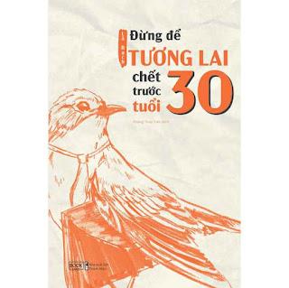 Đừng Để Tương Lai Chết Trước Tuổi 30 ebook PDF-EPUB-AWZ3-PRC-MOBI