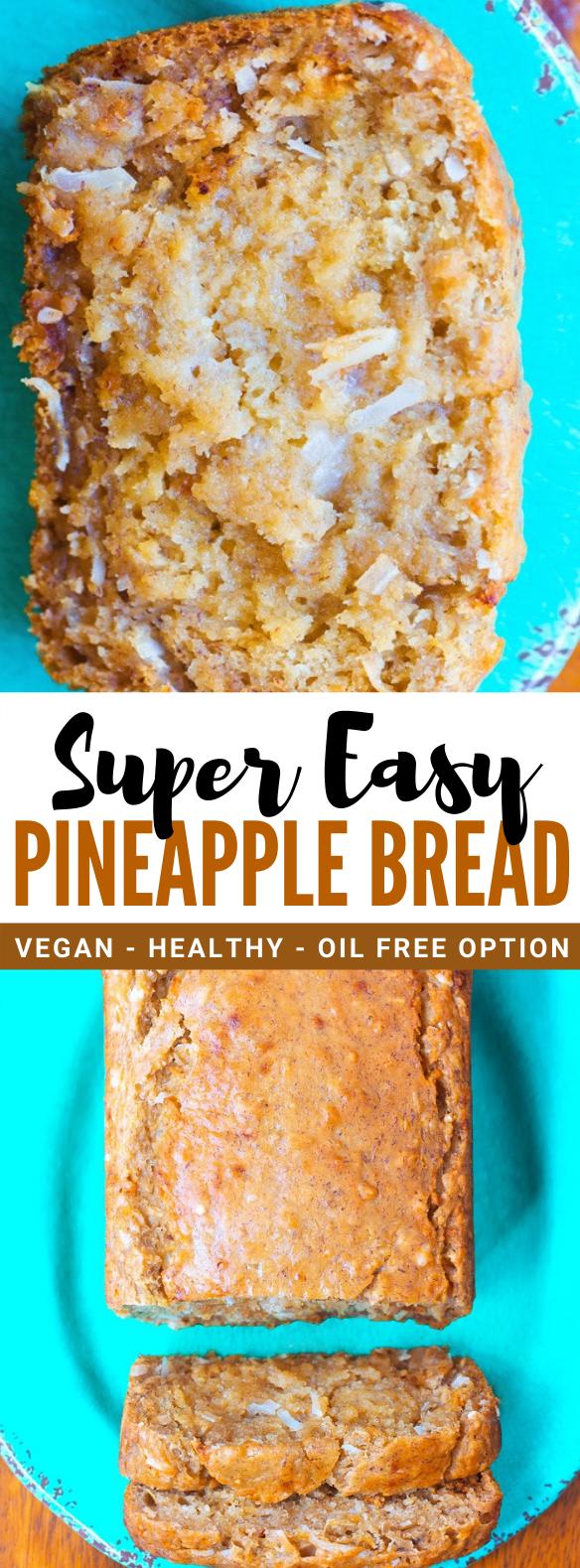 Pineapple Bread #vegetarian #healthy