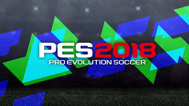 تحميل لعبة pro evolution soccer 2018 كاملة للاندرويد اخر تحديث