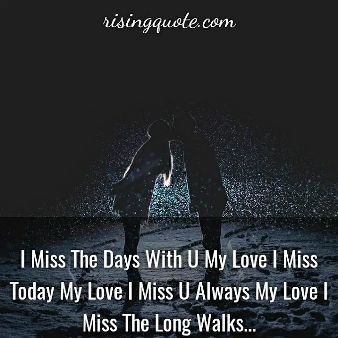 Miss You Messages, Quotes & SMS For Lovers 2021