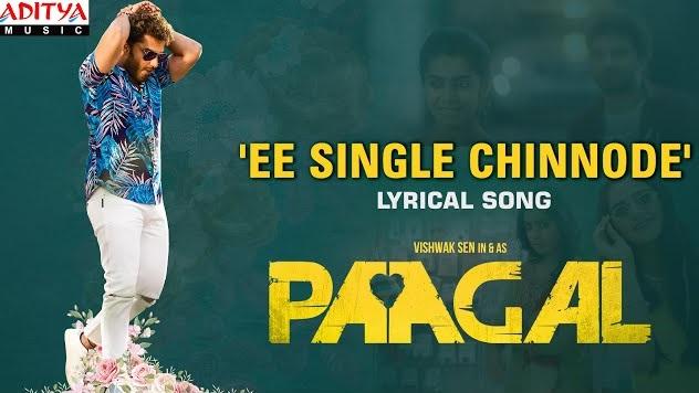 Ee Single Chinnode Lyrics - Paagal
