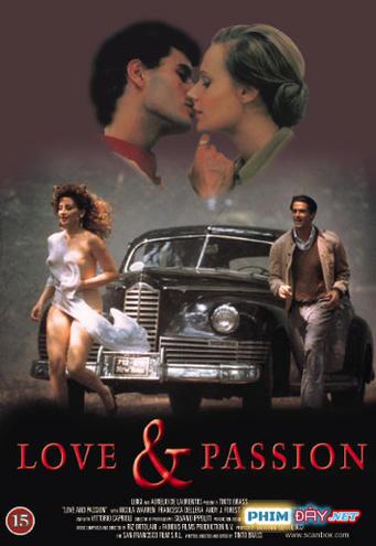 Khao Khát Thầm Lặng - Love And Passion (1987)