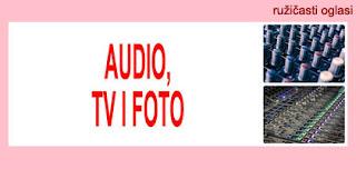 5. AUDIO, TV, FOTO RUŽIČASTI OGLASI