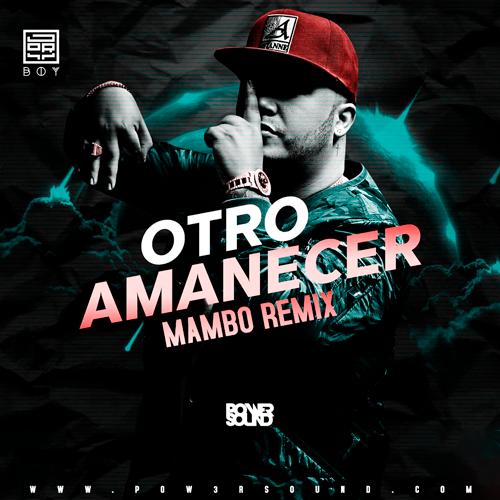 https://www.pow3rsound.com/2018/07/jory-boy-otro-amanecer-mambo-remix.html
