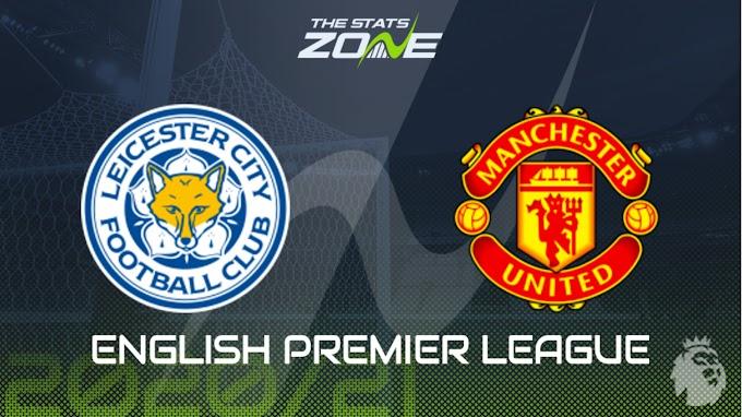مشاهدة مباراة ليستر سيتي و مانشستر يونايتد بث مباشر