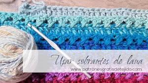 Cómo usar las lanas sobrantes combinando colores y texturas