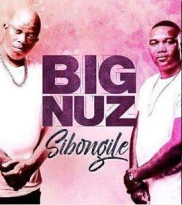 Big Nuz - Sibongile (2017)