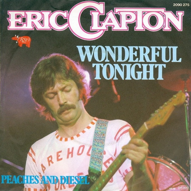 Wonderful tonight. Eric Clapton