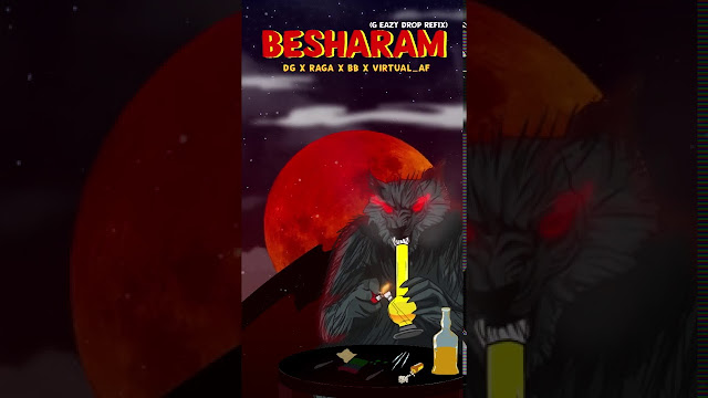 BESHARAM (G-EAZY DROP REFIX)| Song Lyrics | DG | RAGA | BB | VIRTUAL_AF Lyrics Planet