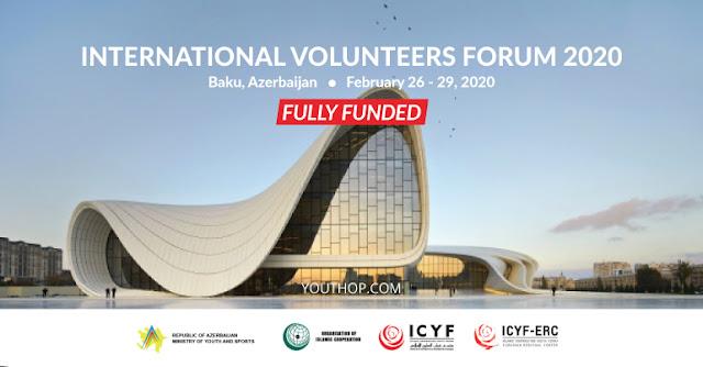 فرصة لحضور المنتدى الدولي للشباب المتطوعين في أذربيجان (ممولة بالكامل)