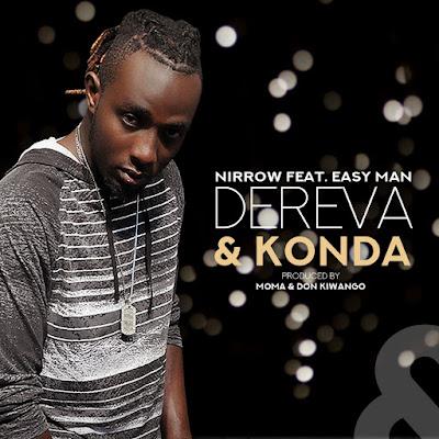 Nirrow Ft Easy Man - Dereva & Konda