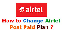 how to change airtel postpaid plan through app