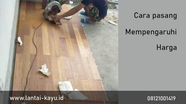 biaya pasang paling murah pada lantai kayu