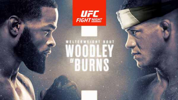 Watch UFC Fight Night Woodley Vs. Burns 5/30/2020 Online on Watch UFC