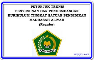 Juknis Penyusunan KTSP Madrasah Aliyah Petunjuk Teknis Penyusunan dan Pengembangan Kurikulum Tingkat Satuan Pendidikan Madrasah Aliyah (Reguler) (Keputusan Dirjen Pendis Nomor 6982 tahun 2019)