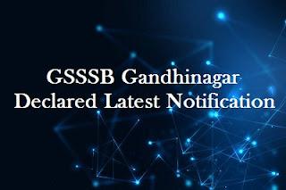 GSSSB Gandhinagar Declared Latest Notification