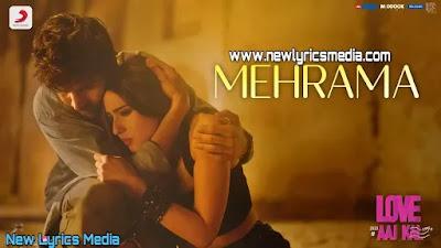 MEHRAMA LYRICS – Love Aaj Kal   NewLyricsMedia.com