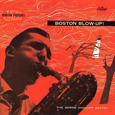 Serge Chaloff - Boston Blow-Up