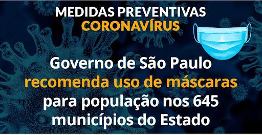Governo de São Paulo recomenda uso de máscaras pela população nos 645 municípios do Estado