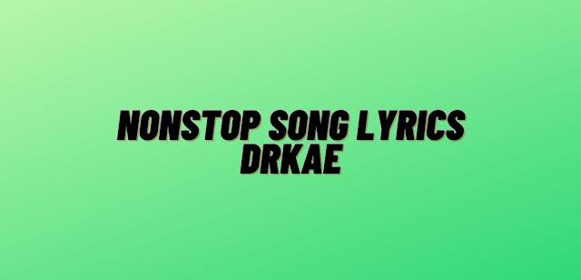 Drake nonstop song lyrics scorpion