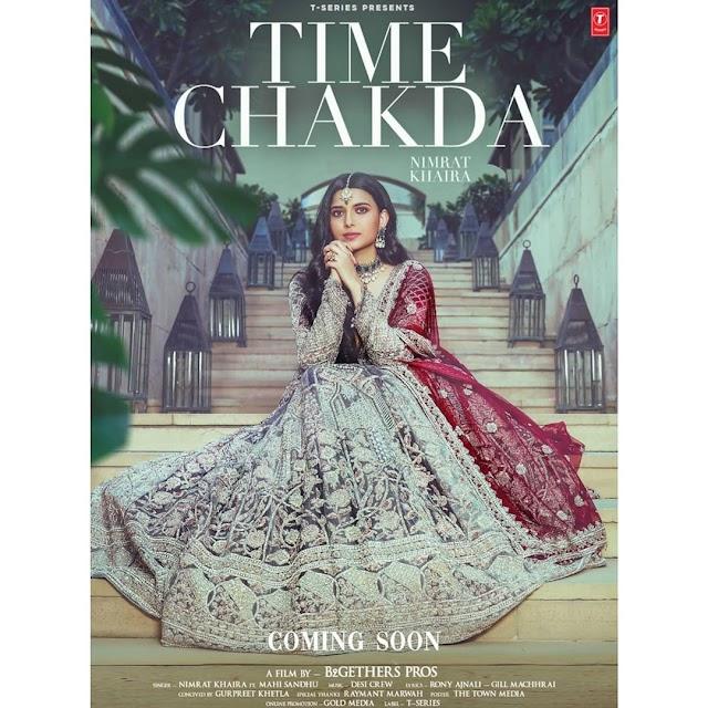 Song Lyrics : Time Chakda by Nimrat Khaira
