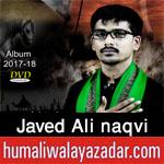 http://www.humaliwalayazadar.com/2017/09/syed-javed-ali-naqvi-nohay-2018.html