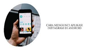 Cara Mengunci Aplikasi Instagram di iPhone