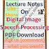 Lecture Notes on Digital Image Speech Processing PDF Material Download