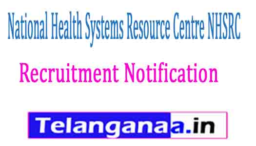 National Health Systems Resource Centre NHSRC Recruitment Notification 2017