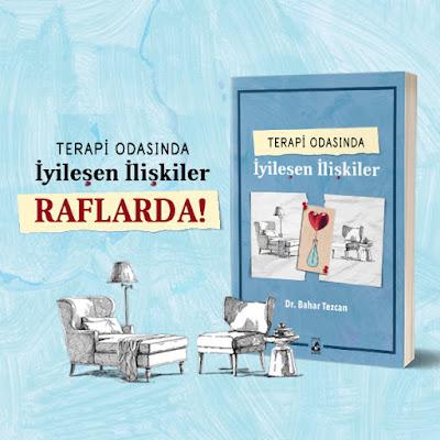 Psikiyatrist Dr. Bahar Tezcan, Terapi Odasında İyileşen İlişkiler, Küsurat Yayınları