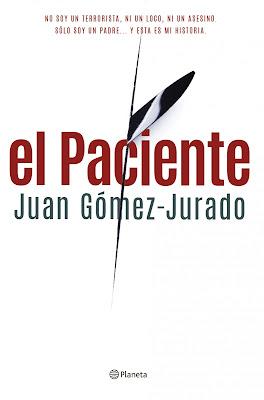"""""""El paciente"""" de Juan Gómez Jurado"""