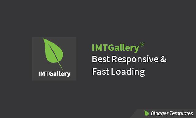 IMTGallery - Template untuk Blogger Baru Akan Diluncurkan