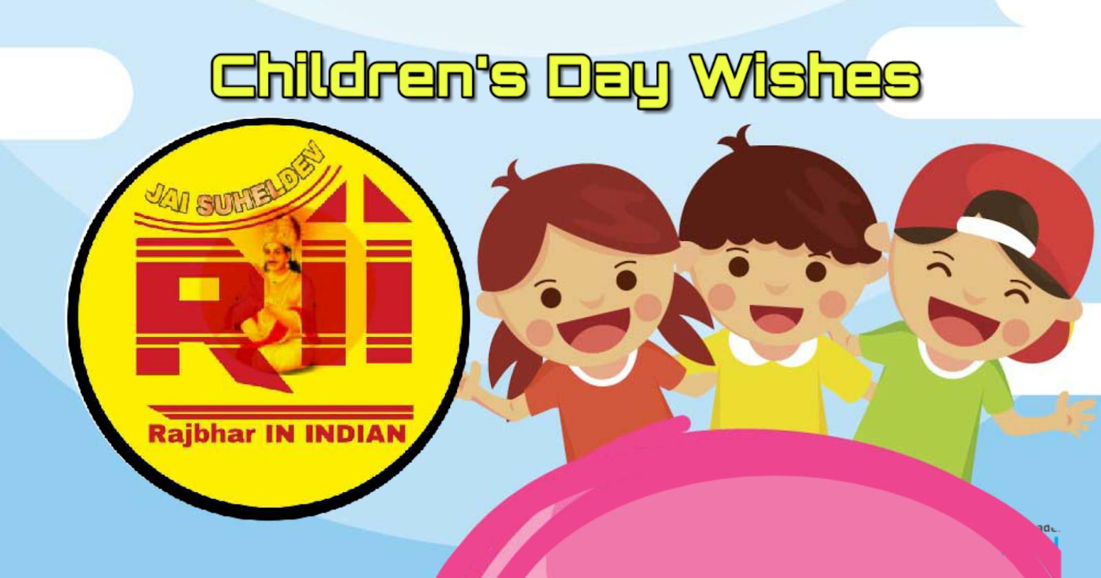 %2523HappyChildensDay Best Children's Day Wishes in hindi || Rajbhar IN INDIA