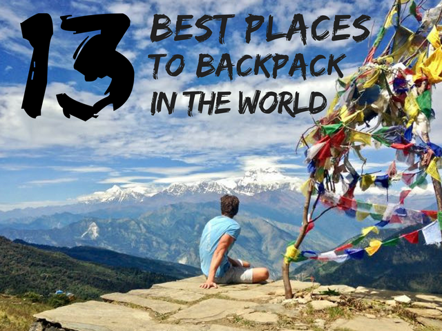 15 Best Places To Backpack In The World (Cheap Countries)